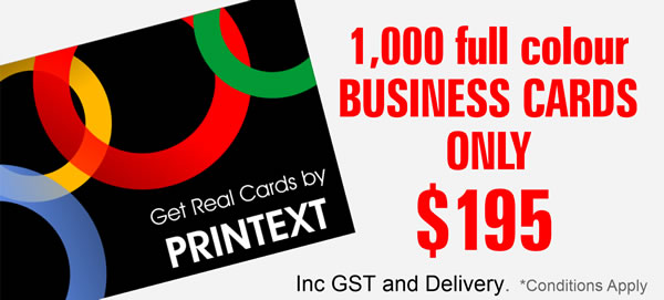 1000 full colour business cards only $195 Inc GST and Delivery ask Printext